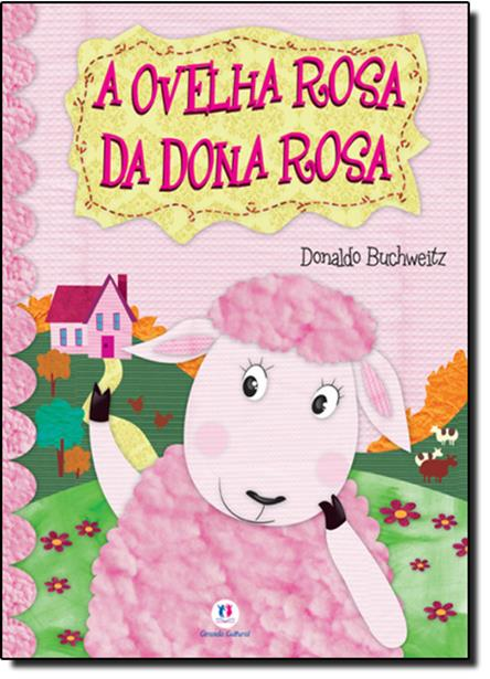 Ovelha Rosa da Dona Rosa, A