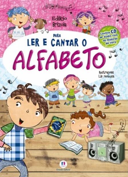 PARA LER E CANTAR O ALFABETO