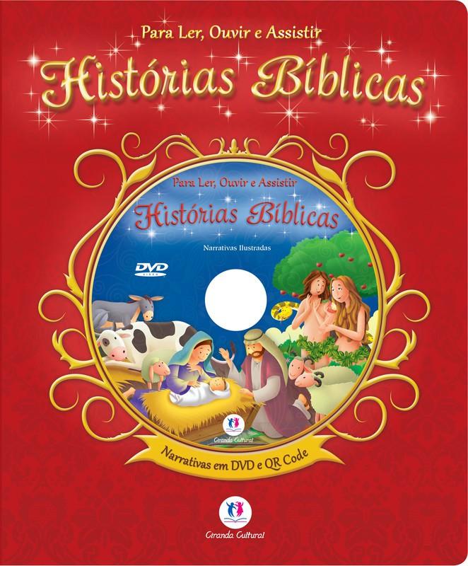 PARA LER OUVIR E ASSISTIR- HISTÓRIAS BÍBLICAS