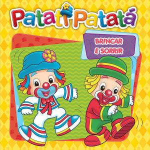 PATATI PATATA- BRINCAR E SORRIR