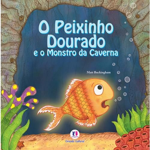 Peixinho Dourado e Monstro da Caverna