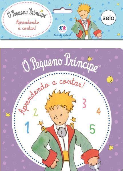 Pequeno Príncipe , O: Aprender a Contar - Livro de Banho