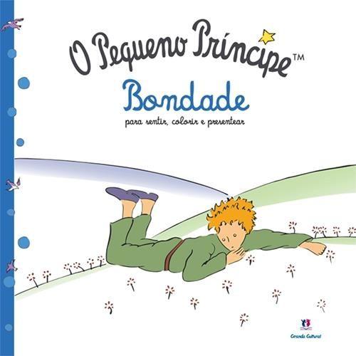 Pequeno Príncipe, O: Bondade Para Sentir, Colorir e Presentear - Livro Colorir