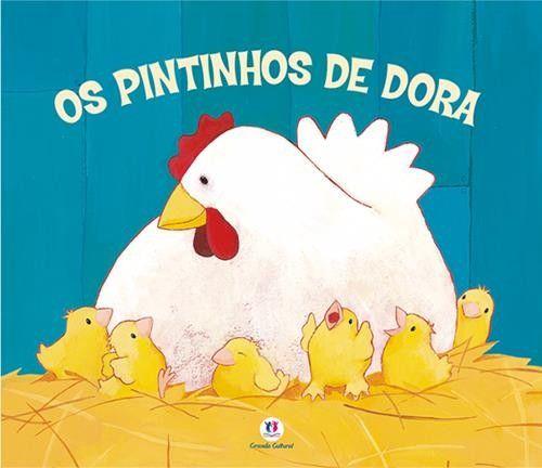 Pintinhos de Dora, Os