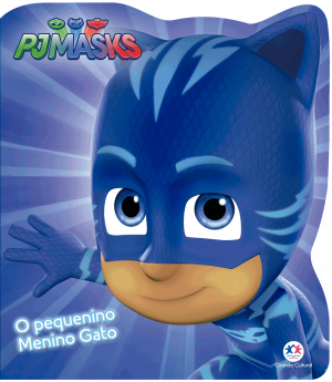 PJ MASKS- O PEQUENO MENINO GATO