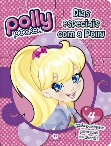 Polly Pocket: Dias Especias Com a Polly - Coleção Quebra-cabeças - Acompanha 4 Quebra-cabeças