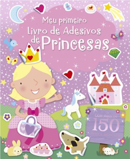 Princesas - Coleção Meu Primeiro Livro de Adesivos