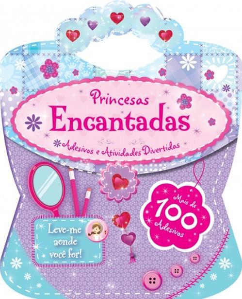 Princesas Encantadas: Adesivos e Atividades Divertidas