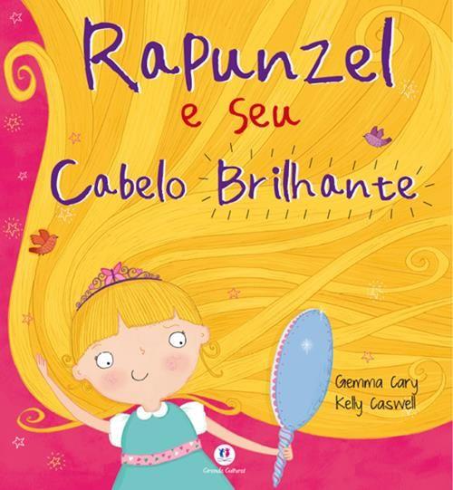 Rapunzel e Seu Cabelo Brilhante