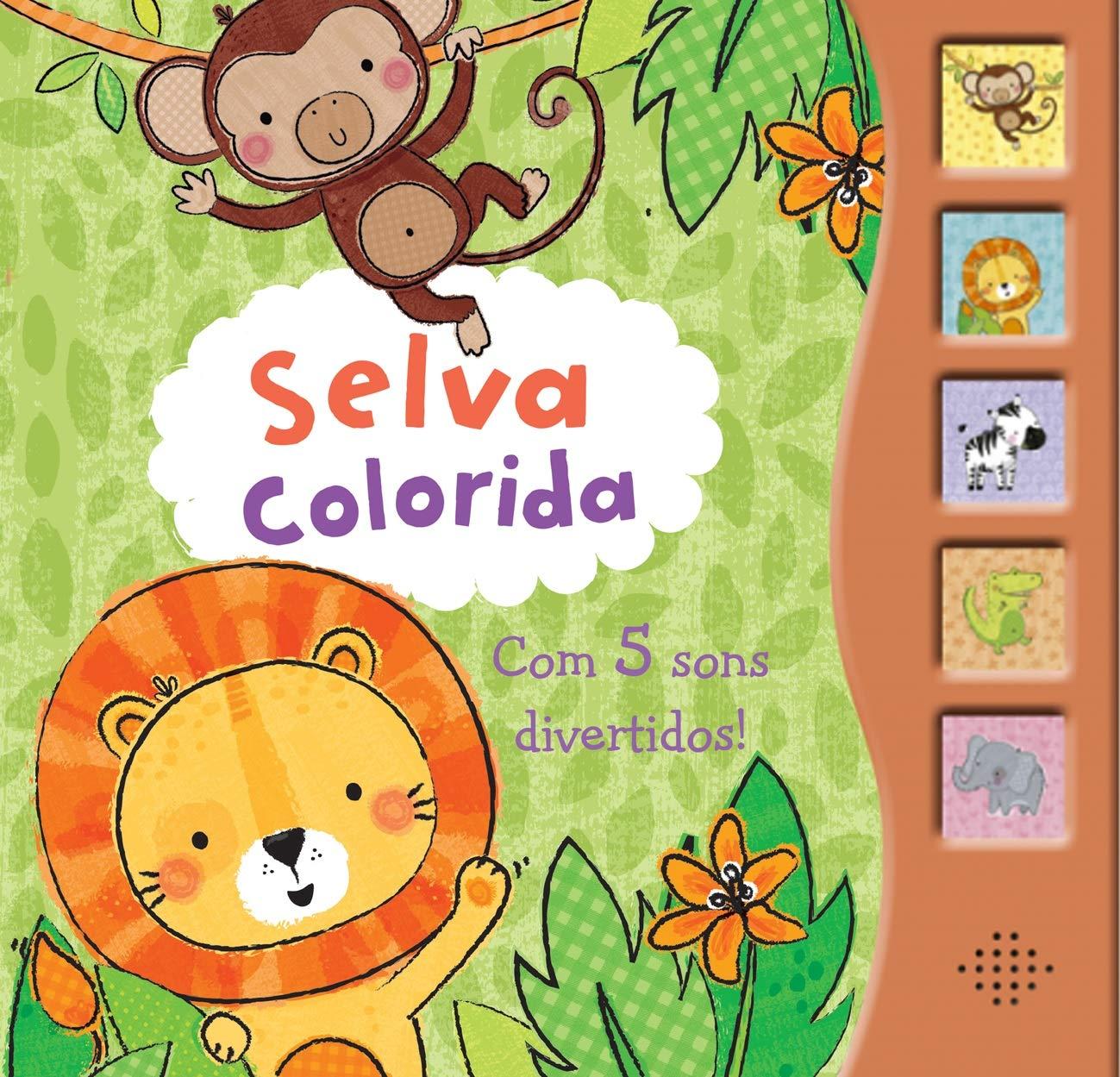 Selva Colorida - Coleção Cinco Sons Divertidos