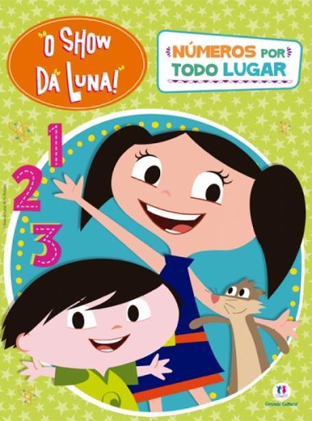 Show da Luna!, O: Números por Todo Lugar