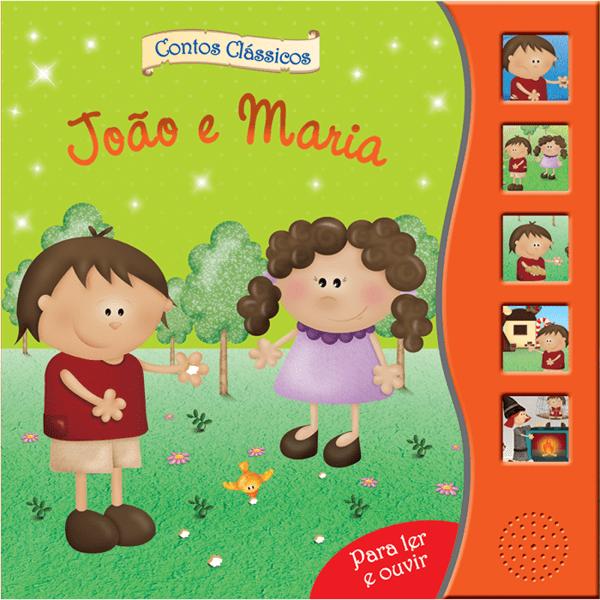 JOÃO E MARIA- CONTOS P/ LER E OUVIR