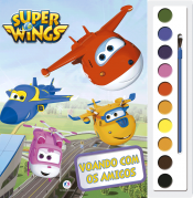 SUPER WINGS - VOANDO COM OS AMIGOS
