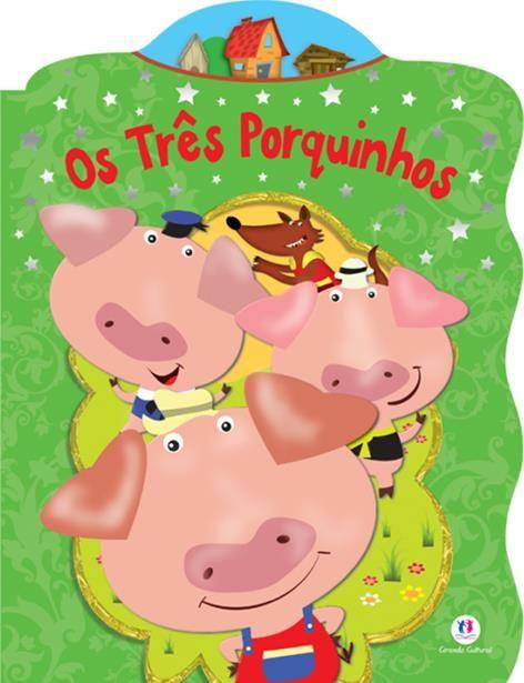 Três Porquinhos, Os - Coleção Contos Clássicos Recortados