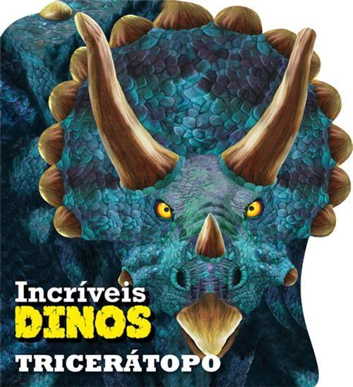 Tricerátopo - Coleção Incríveis Dinossauros