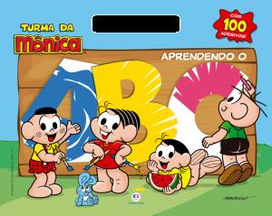 TURMA DA MÔNICA- APRENDENDO O ABC