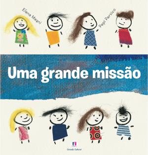 UMA GRANDE MISSÃO