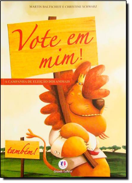 Vote Em Mim!: A Campanha de Eleição dos Animais