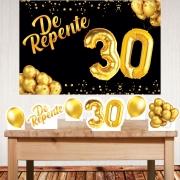 Kit festa decoração aniversário De Repente 30 com displays de mesa e painel