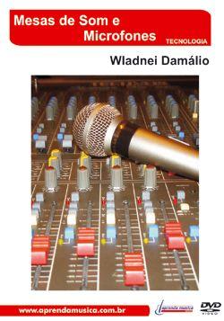 Dvd Vídeo Aula Mesas De Som E Microfones Wladnei Damálio