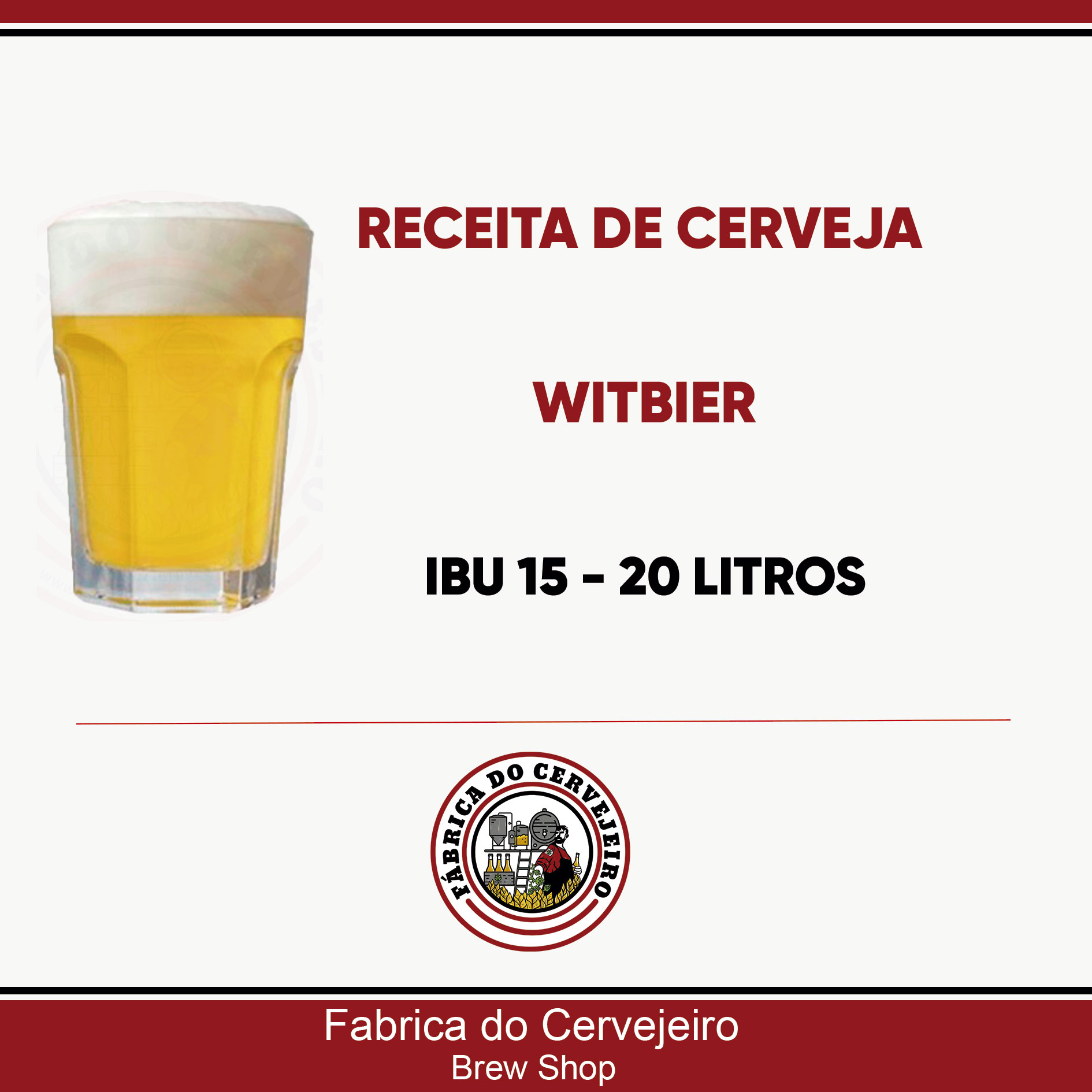Receita de Witbier 20 Litros