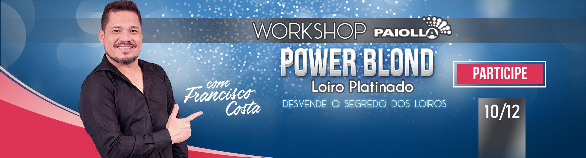 Workshop Power Blond - Segredo dos Loiros
