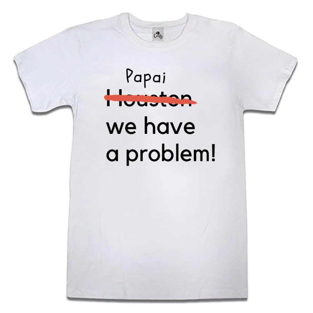 Camiseta Comfy We Have a Problem