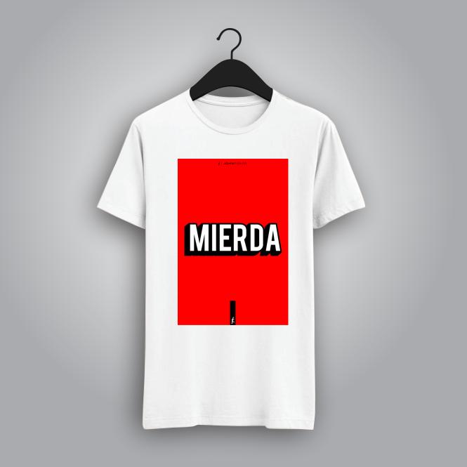 T-Shirt Mierda