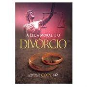 Livro A Lei, A Moral e o Divórcio | Pr. Coty