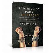 Livro Guia Bíblico Para Libertação | Randy Clark