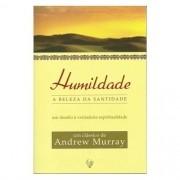 Livro Humildade, A Beleza Da Santidade   Andrew Murray