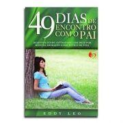 Livro 49 Dias de Encontro com o Pai | Eddy Leo