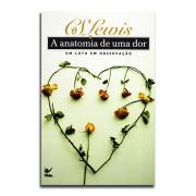 Livro A Anatomia De Uma Dor | Um Luto em Observação | C. S. Lewis