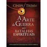 Livro | A Arte da Guerra Para Batalhas Espirituais | Cindy Trimm