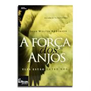 Livro A Força dos Anjos | Joan Wester Anderson