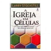 Livro A Igreja Em Células | Larry Stockstill