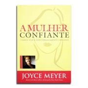 Livro A Mulher Confiante | Joyce Meyer