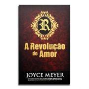 Livro A Revolução Do Amor   Joyce Meyer