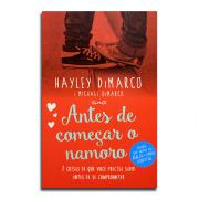 Livro Antes de Começar o Namoro   7 Coisas que Você Precisa Saber Antes de se Comprometer   Hayley DiMarco