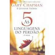 Livro | As 5 Linguagens do Perdão | Gary Chapman e Jennifer M. Thomas