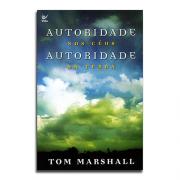 Livro Autoridade Nos Céus, Autoridade Na Terra   Tom Marshall