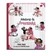 Livro Aventuras da Princesinha | Sheila Walsh