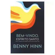 Livro Bem-vindo, Espírito Santo   Benny Hinn