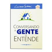 Livro Conversando a Gente se Entende | Luciano Subirá