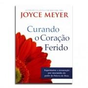 Livro Curando O Coração Ferido   Joyce Meyer