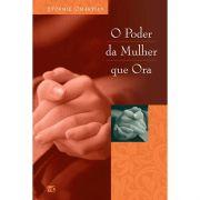 Livro De Orações | O Poder Da Mulher Que Ora | Stormie Omartian