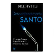 Livro Descontentamento Santo | Bill Hybels