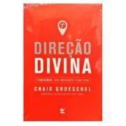 Livro Direção Divina | 7 Decisões que mudarão a sua vida | Craig Groeschel