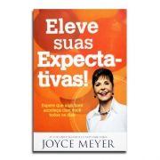 Livro Eleve Suas Expectativas!   Joyce Meyer