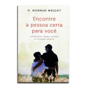 Livro Encontre A Pessoa Certa Para Você   H. Norman Wright